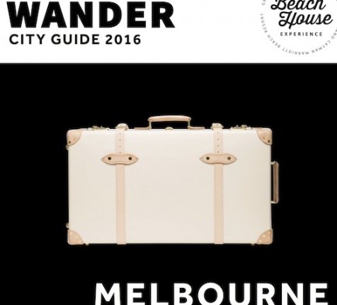 Wander 2016 City Guide: Melbourne the Mighty