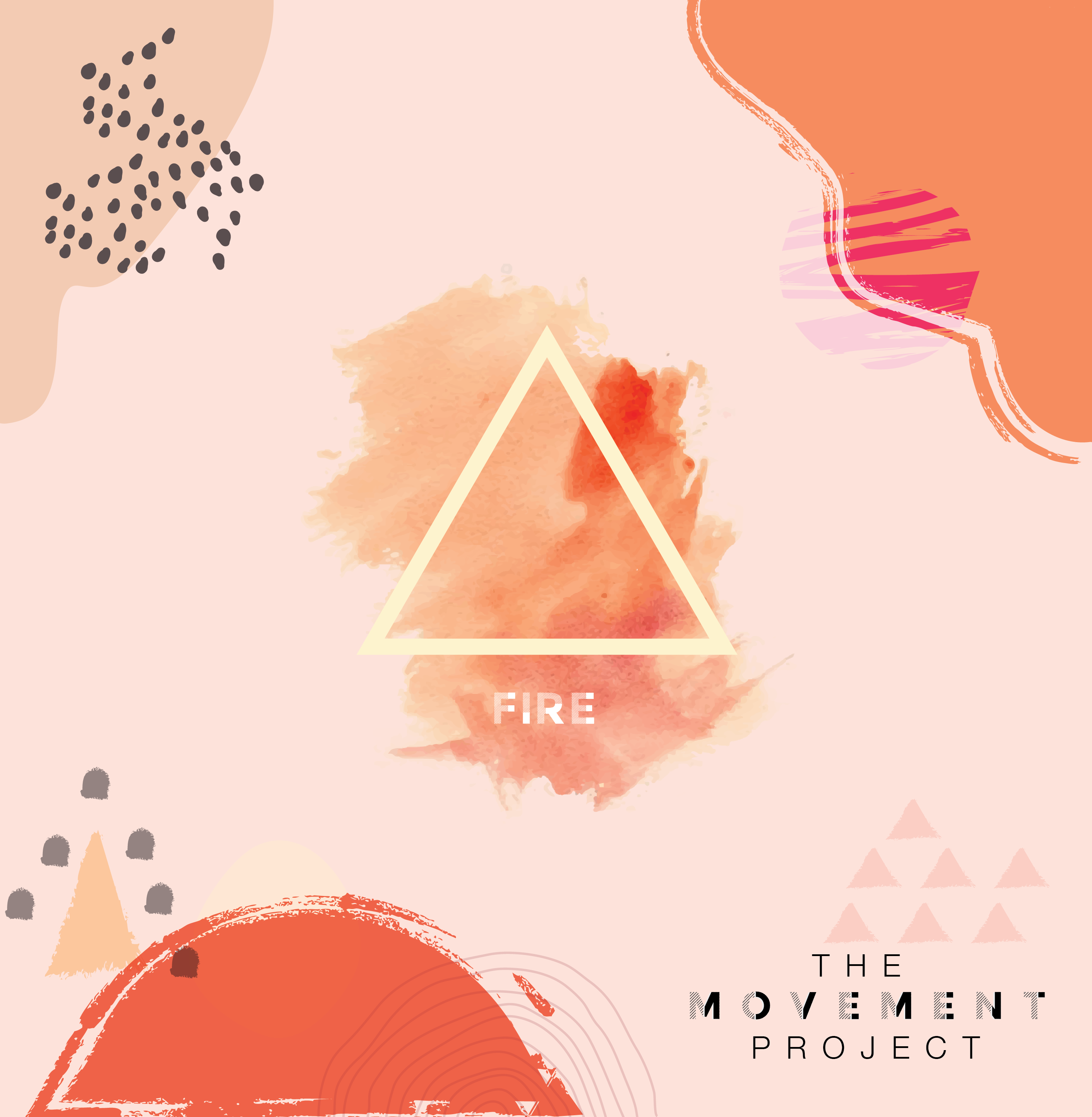 The Movement Project 2021: Embracing the Fire In Your Soul